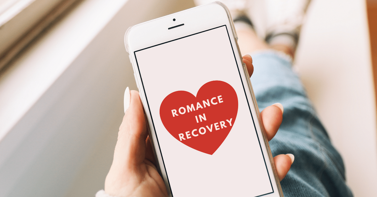 Romance in Addiction Recovery