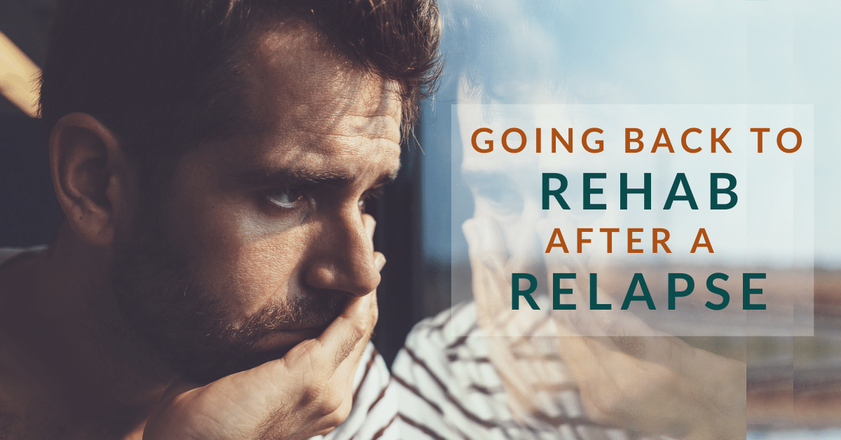 Going Back to Rehab After a Relapse
